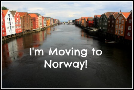 I'm Moving to Norway
