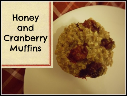 Honey and Cranberry Muffins